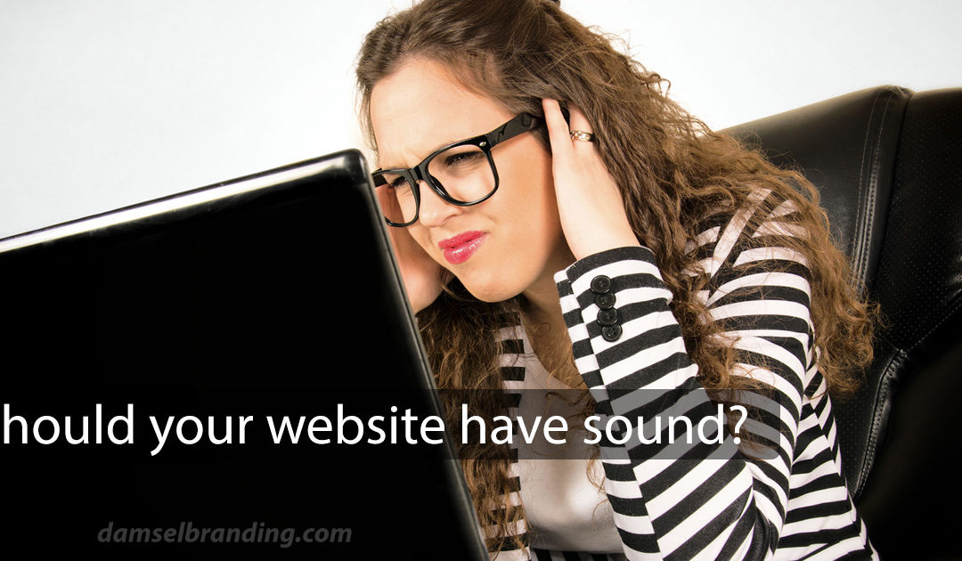 Should you use sound on your website right away?